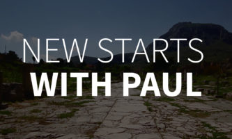 New Starts with Paul